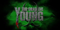 The Dead Die Young